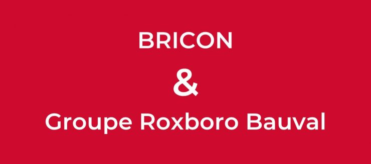 Fusion Bricon et Groupe Roxboro Bauval